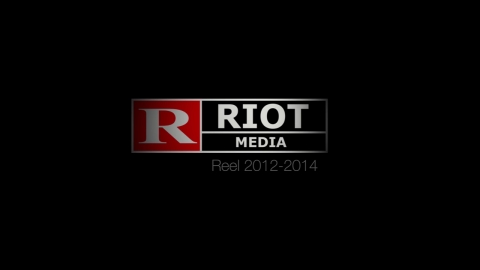 RIOT Media Reel from late 2012 up to fall 2014